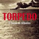 torpedo-o-terror-no-atlntico_MLB-F-4508879796_062013